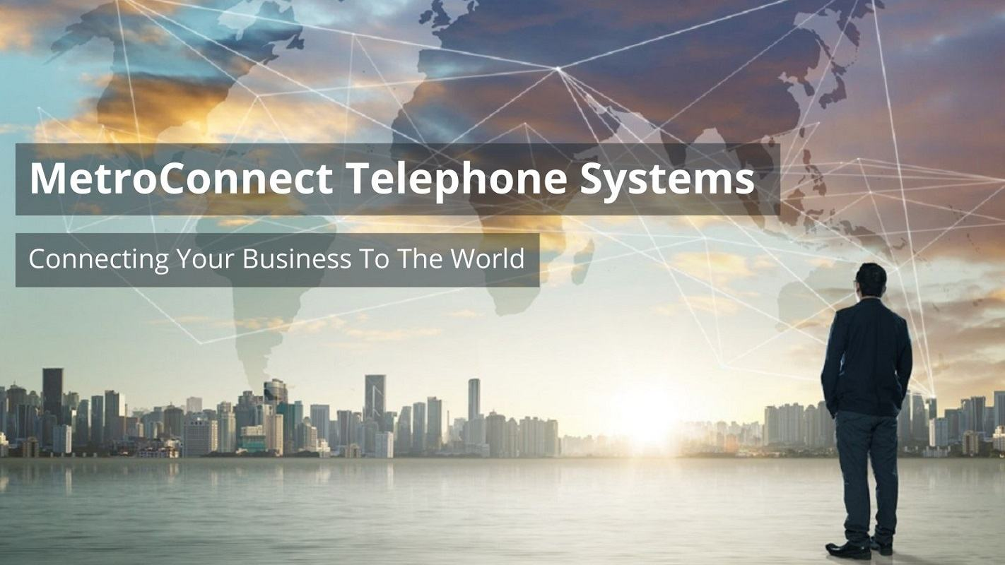 MetroConnect Business Phone Systems and Service